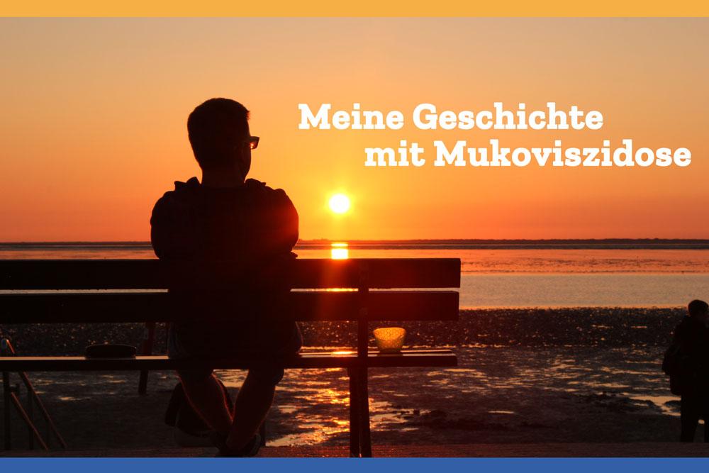Meine Geschichte mit Mukoviszidose